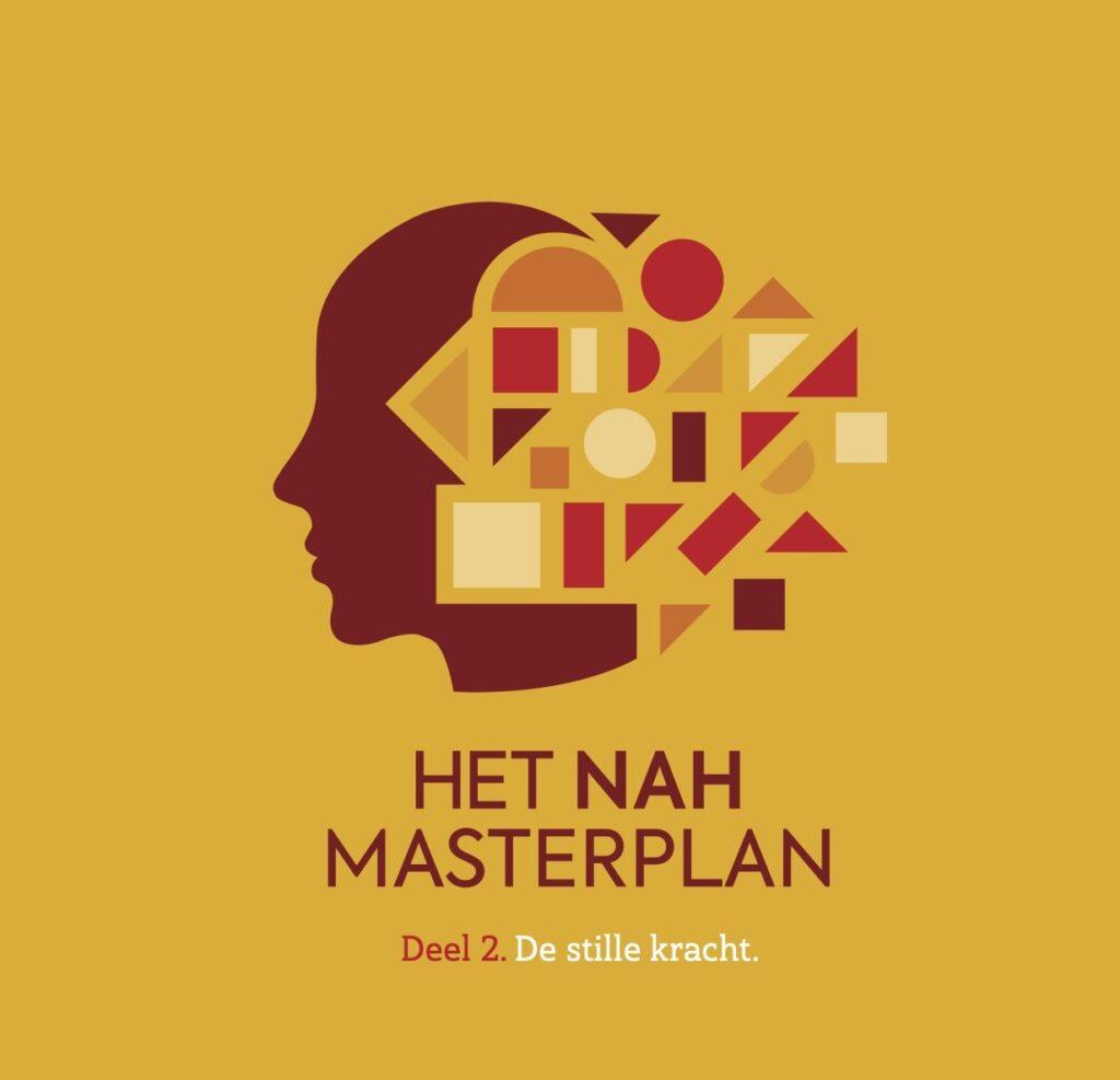 Deel 2 NAH-Masterplan - de stille kracht